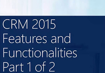 Dynamics CRM 2015 New Features Part 1